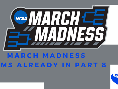 March Madness Teams Already In - Part 8