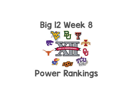 Big 12 Rankings Week 8