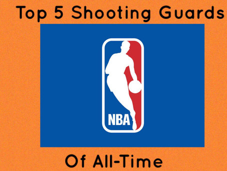 Top 5 NBA Shooting Guards Ever