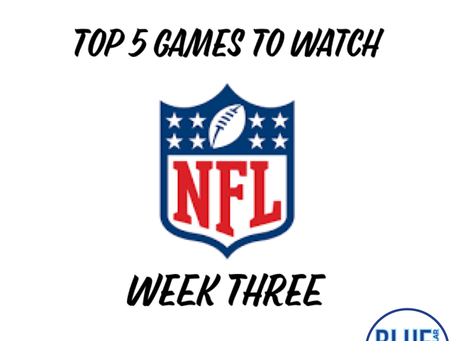 Top 5 Games To Watch - Week 3