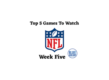 Top 5 Games To Watch - Week 5