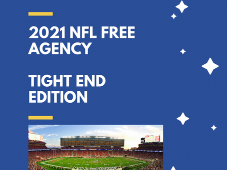 2021 NFL Free Agency: Tight Ends