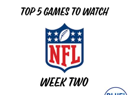 Top 5 Games To Watch - Week 2