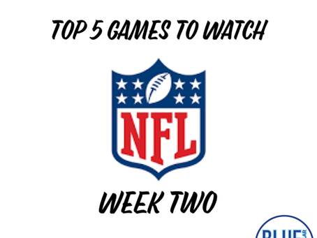 Top 5 Games To Watch - Week 2