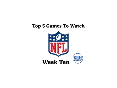 Top 5 Games To Watch - Week 10