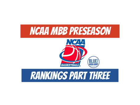 NCAA MBB Preseason Rankings Part Three