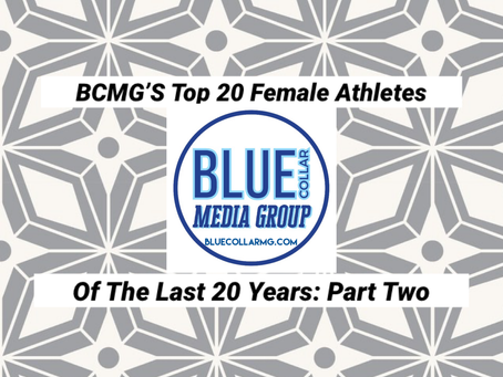 BCMG's Top 20 Female Athletes Of The Last 20 Years: Part Two