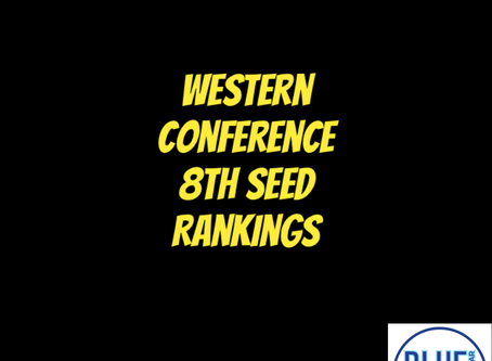 Western Conference 8th Seed Rankings