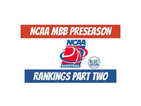 NCAA MBB Preseason Rankings Part Two