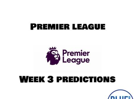 Premier League Week 3 Predictions