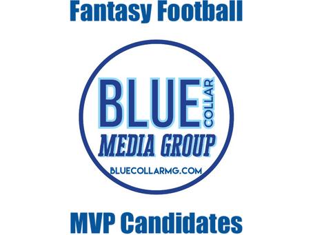 Fantasy Football MVP Candidates