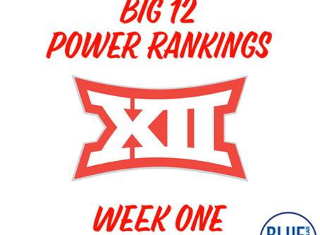 Big 12 Power Rankings (Week 1)