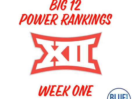 Big 12 Power Rankings (Week 1)