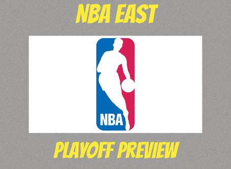 NBA East Playoff Preview