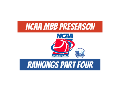 NCAA MBB Preseason Rankings Part Four