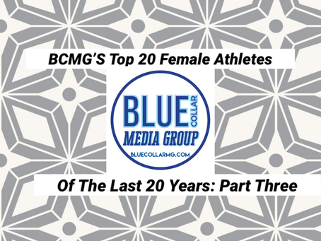 BCMG'S Top 20 Female Athletes Of The Last 20 Years: Part Three