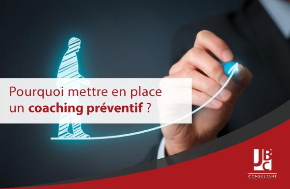 """image de couverture de l'article : """"pourquoi mettre en place un coaching préventif ?"""", article écrit par Jacques Benyounes, coach senior et dirigeant de JB Consultant."""