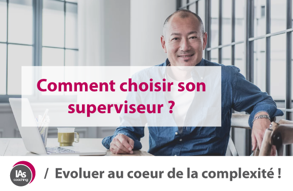 "image de couverture de l'article : ""Comment choisir son superviseur ?"""