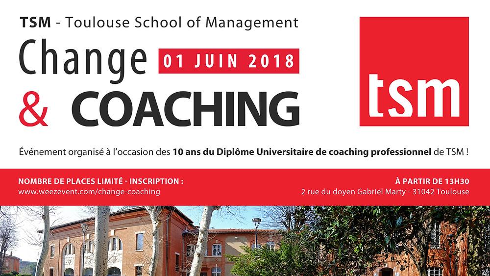 image de l'événement Change & Coaching, organisé pour les 10ans du DU-Coaching de TSM en 2018 - Conception visuelle by CODE GRAPHIC
