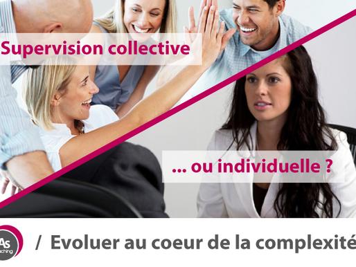 Que faut-il choisir: supervision individuelle ou supervision collective?