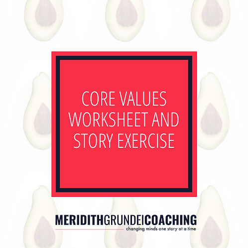 Core Values and Story Worksheet