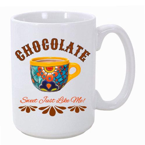 Chocolate Sweet Like Me! Ceramic Mug
