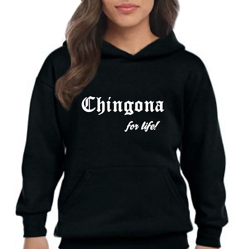 Chingona for life! Adult Hoodie