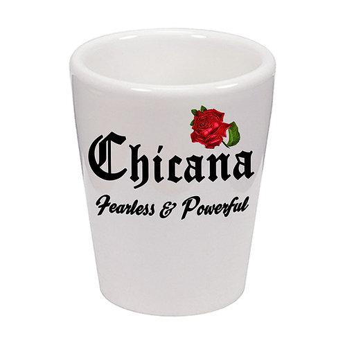 """Chicana - Fearless & Powerless"" Shot Glass 1.5 oz Ceramic/ Handmade in the USA"