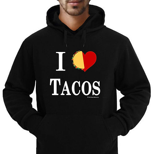"""I Love Tacos"" Adult Hoodie"