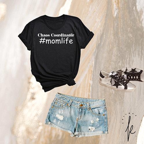 Chaos Coordinator #momlife Relaxed T-Shirt