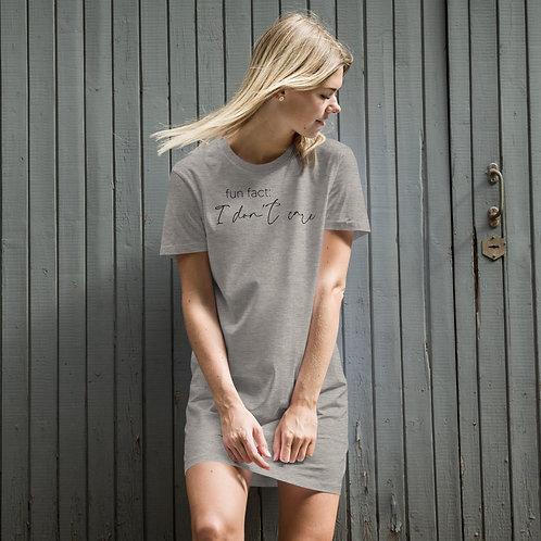 Fun Fact: I Don't Care t-shirt dress