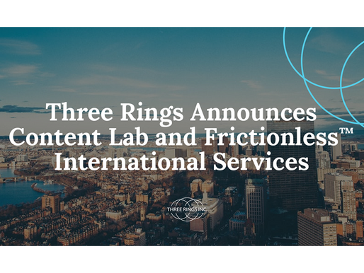 Three Rings Announces Content Lab and Frictionless™ International Services