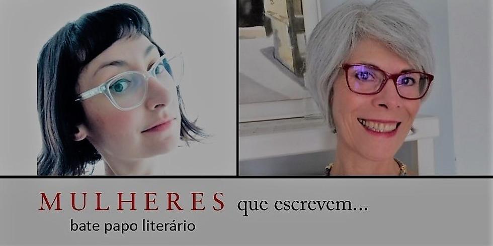 Bate-papo Mulheres que Escrevem com Anna Clara de Vitto e Roseli Pedroso