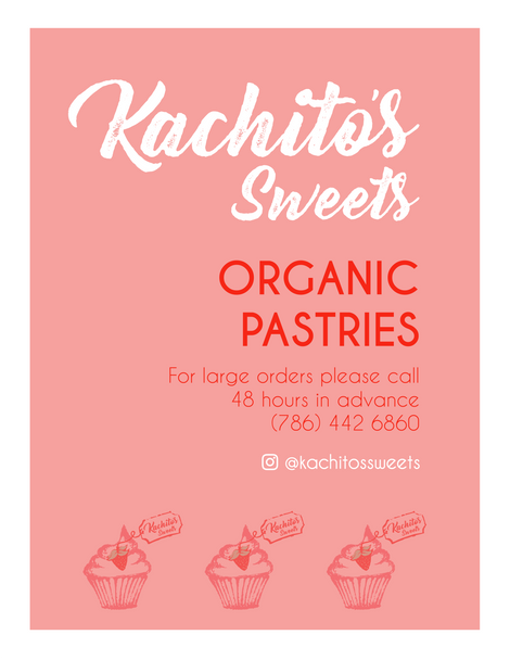 Kachito's Sweets Organic Pastries Flyer