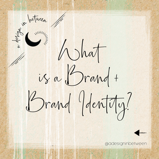What is a Brand and Brand Identity?