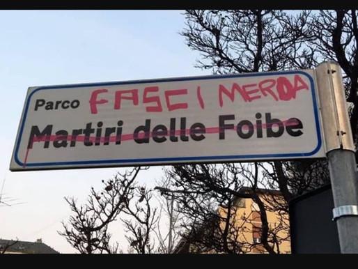 """Lordato cartello """"Parco Martiri delle Foibe"""", CasaPound Italia: """"Gesto gravissimo ma le responsabili"""