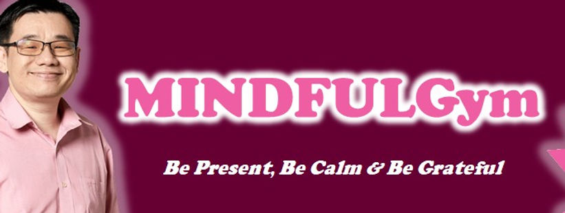 MINDFULGym Malaysia | Mindfulness REST-Shop For Happiness | Dr. Phang
