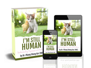 I'm Still Human: Understanding Depression With Kindness (Expanded Edition - 2021)