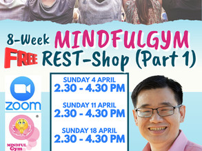 8-Week Zoom-Based MINDFULGym by Dr. Phang Cheng Kar