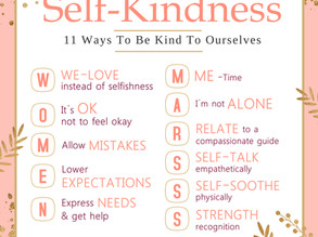 WOMEN MARS: 11 Ways To Be Kind To Ourselves