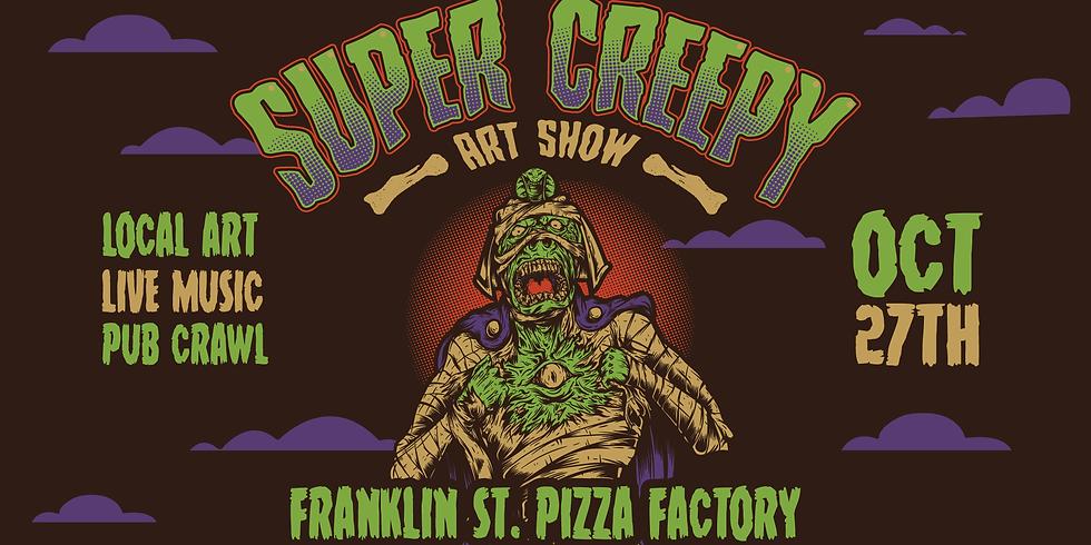 Super Creepy Art Show