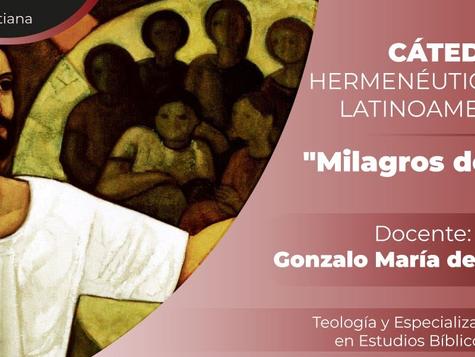 Cátedra Hermenéutica Bíblica Latinoamericana - Los Milagros de Jesús