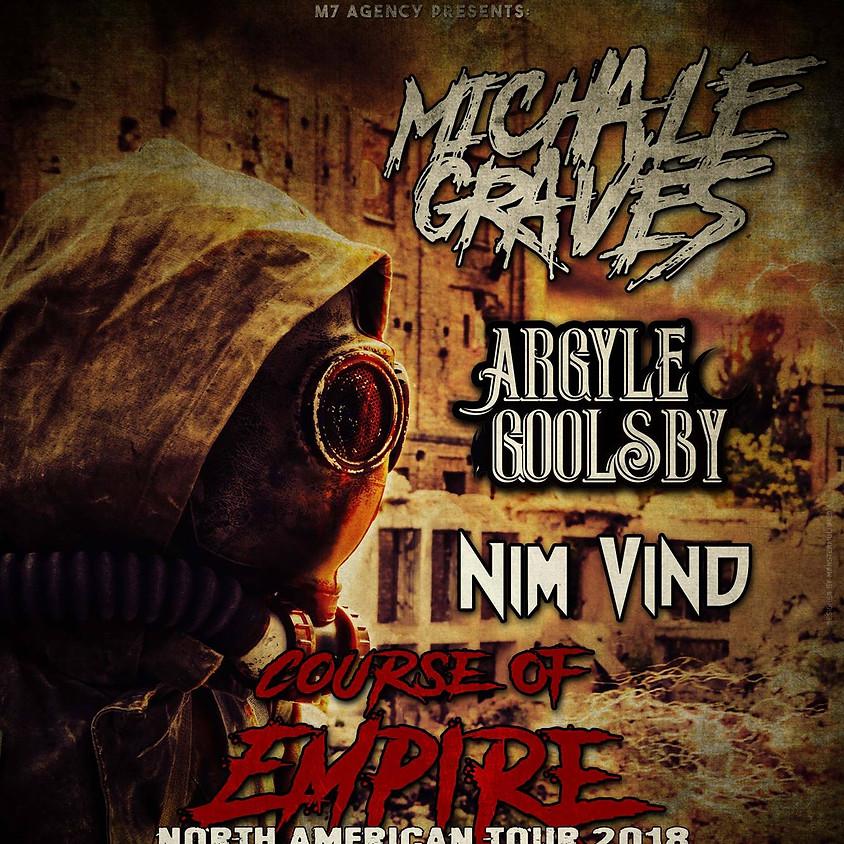 Michael Graves (MISFITS) w/ Argyle Goolsby, Nim Vind, WitchHands