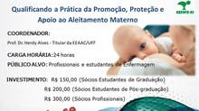 Qualificando a Prática da Proteção, e Apoio ao Aleitamento Materno