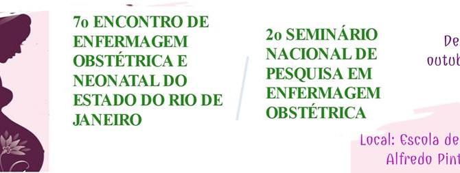 7° Encontro de Enfermagem Obstétrica e Neonatal do Estado do Rio de Janeiro.