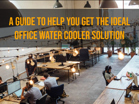 A Guide to Help You Get the Ideal Office Water Cooler Solution