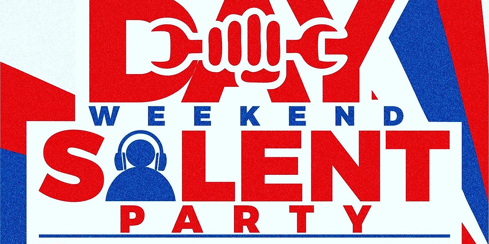 LABOR DAY TRUE SILENT PARTY