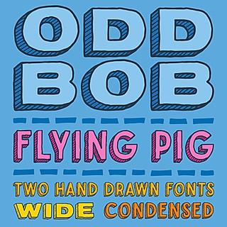 Odd Bob / Flying Pig