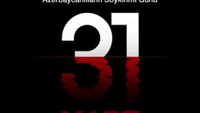 31 Mart Azerbaycan Soykırım Günü