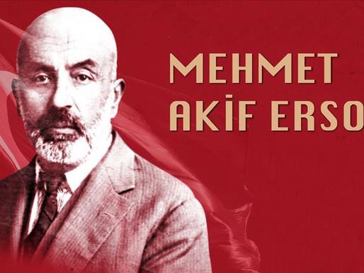 İstiklal Marşımızın Şairi Mehmet Akif Ersoy